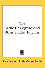 Cover of: The Battle Of Cognac And Other Soldier Rhymes | Josh Lee