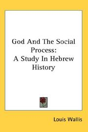 Cover of: God And The Social Process | Louis Wallis