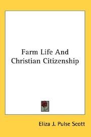 Cover of: Farm Life And Christian Citizenship | Eliza J. Pulse Scott