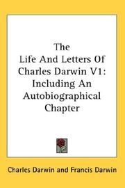 Cover of: The Life And Letters Of Charles Darwin V1: Including An Autobiographical Chapter