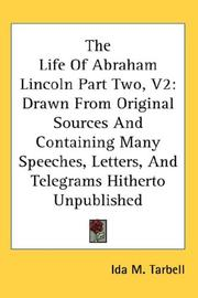 Cover of: The Life Of Abraham Lincoln Part Two, V2