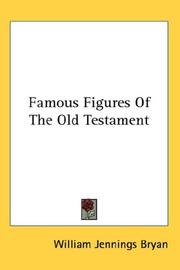 Cover of: Famous Figures Of The Old Testament