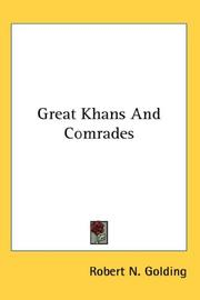 Cover of: Great Khans And Comrades | Robert N. Golding