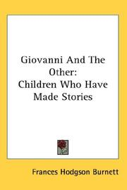 Cover of: Giovanni and the other: children who have made stories