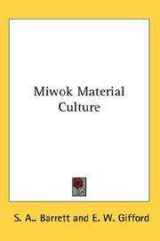Cover of: Miwok Material Culture | S. A.. Barrett