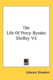 Cover of: The Life Of Percy Bysshe Shelley V2