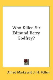 Cover of: Who Killed Sir Edmund Berry Godfrey? | Alfred Marks