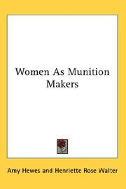 Cover of: Women As Munition Makers | Amy Hewes
