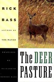 Cover of: The Deer Pasture | Rick Bass