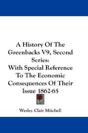 Cover of: A History Of The Greenbacks V9, Second Series
