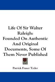 Cover of: Life of Sir Walter Raleigh