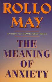 Cover of: The Meaning of Anxiety | Rollo May