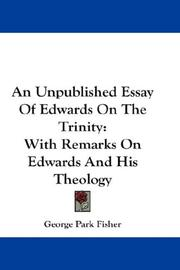 Cover of: An Unpublished Essay Of Edwards On The Trinity