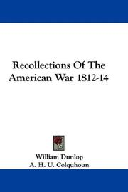 Cover of: Recollections Of The American War 1812-14 | William Dunlop