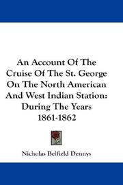 Cover of: An Account Of The Cruise Of The St. George On The North American And West Indian Station
