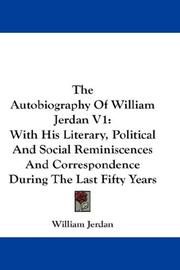 Cover of: The Autobiography Of William Jerdan V1