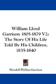 Cover of: William Lloyd Garrison 1805-1879 V2