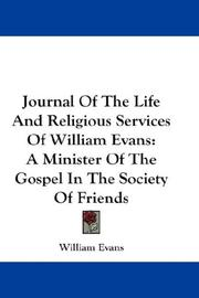 Cover of: Journal Of The Life And Religious Services Of William Evans
