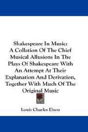 Shakespeare in music by Louis Charles Elson