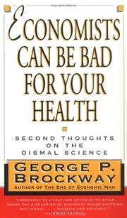 Cover of: Economists Can Be Bad for Your Health | George P. Brockway