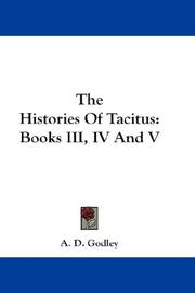 Cover of: The Histories Of Tacitus | A. D. Godley