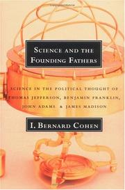 Cover of: Science and the Founding Fathers | I. Bernard Cohen