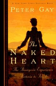 Cover of: The Naked Heart (Bourgeois Experience: Victoria to Freud, Vol. 4)