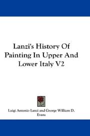 Cover of: Lanzi's History Of Painting In Upper And Lower Italy V2