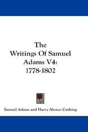 Cover of: The Writings Of Samuel Adams V4 | Samuel Adams