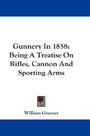 Cover of: Gunnery In 1858 | William Greener