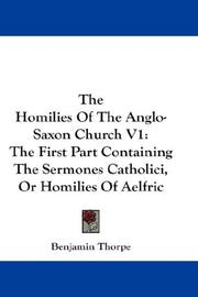 Cover of: The Homilies Of The Anglo-Saxon Church V1 | Thorpe, Benjamin