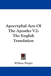 Cover of: Apocryphal Acts Of The Apostles V2 | William Wright