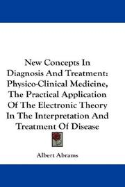 New concepts in diagnosis and treatment by Albert Abrams