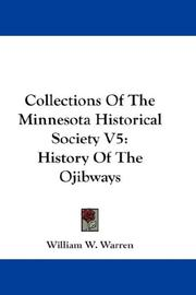 Cover of: Collections Of The Minnesota Historical Society V5 | William W. Warren