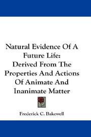 Cover of: Natural Evidence Of A Future Life | Frederick C. Bakewell