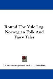 Cover of: Round The Yule Log: Norwegian Folk And Fairy Tales