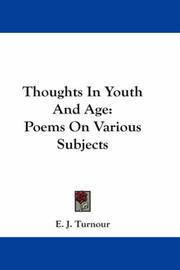 Cover of: Thoughts In Youth And Age | E. J. Turnour