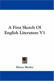 Cover of: A First Sketch Of English Literature V1
