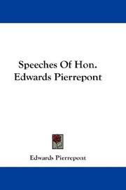 Cover of: Speeches Of Hon. Edwards Pierrepont