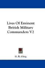 Cover of: Lives Of Eminent British Military Commanders V2