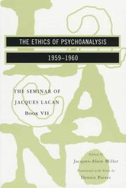Cover of: The Ethics of Psychoanalysis 1959-1960 (Seminar of Jacques Lacan)