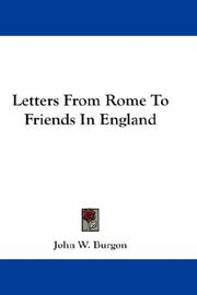 Cover of: Letters From Rome To Friends In England | John William Burgon