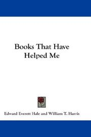 Cover of: Books That Have Helped Me | Edward Everett Hale