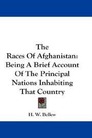 The races of Afghanistan by H. W. Bellew