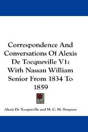 Cover of: Correspondence And Conversations Of Alexis De Tocqueville V1