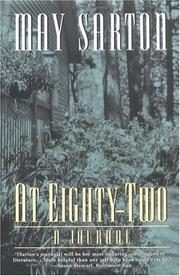 Cover of: At Eighty-Two | May, Sarton