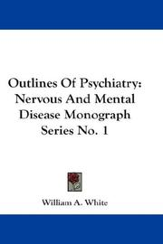 Cover of: Outlines Of Psychiatry | William A. White