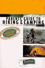 Cover of: Parents' guide to hiking & camping: a trailside guide