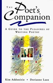 Cover of: The Poet's Companion: A Guide to the Pleasures of Writing Poetry