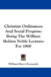 Cover of: Christian Ordinances And Social Progress | William Henry Fremantle